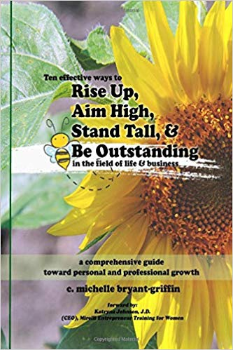 rise up aim high stand tall and be outstanding